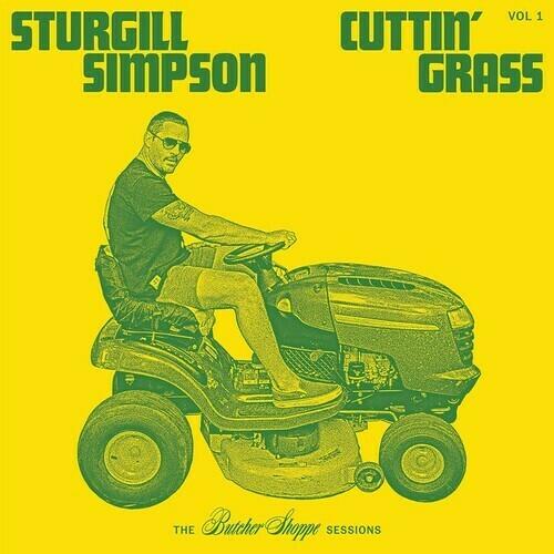 Sturgill Simpson / Cuttin' Grass