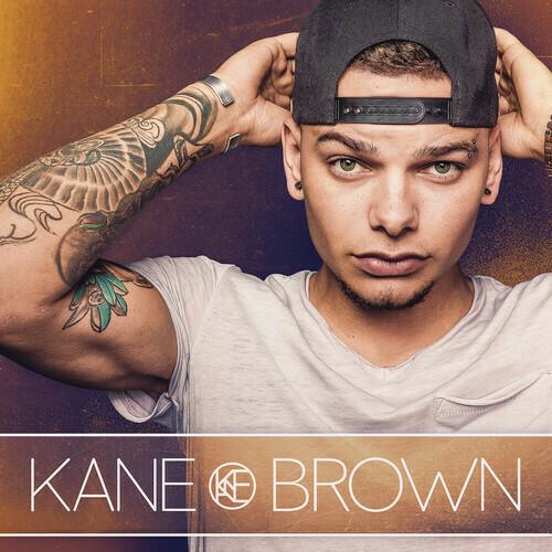 Kane Brown / Self Titled