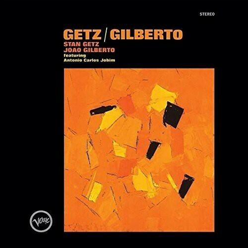 Stan Getz / Getz & Gilberto