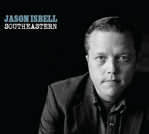 Jason Isbell / Southeastern