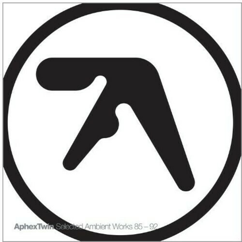 Aphex Twin / Selected Ambient Works 85-92