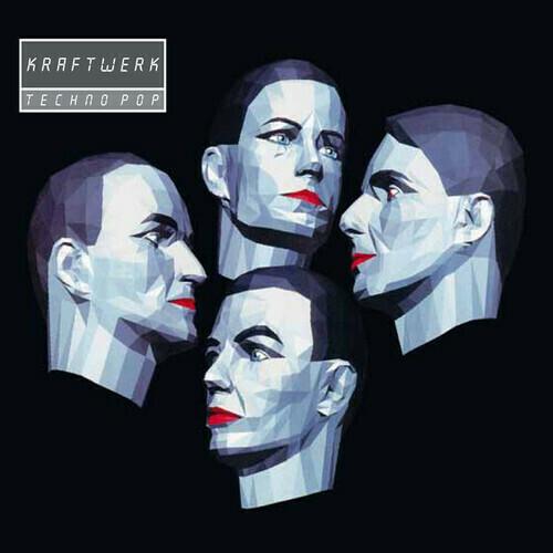 Kraftwerk / Techno Pop