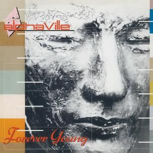 Alphaville / Forever Young