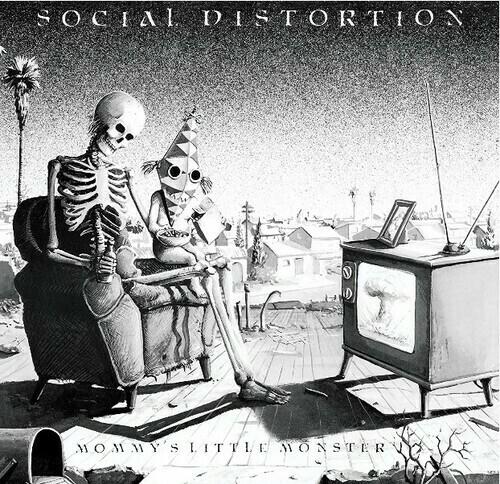 Social Distortion / Mommy's Little Monster