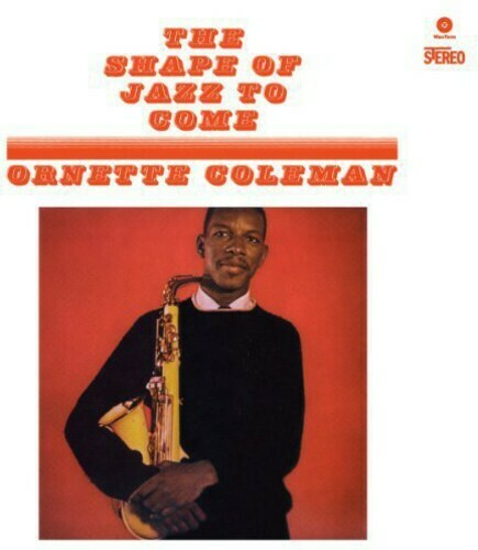 Ornette Coleman / Shape Of Jazz To Come