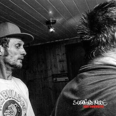 Sleaford Mods / Key Markets