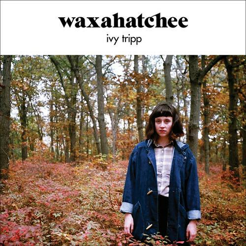 Waxahatchee / Ivy Tripp