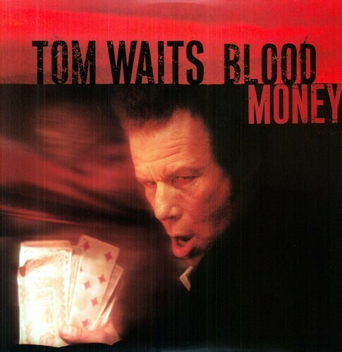 Tom Waits / Blood Money