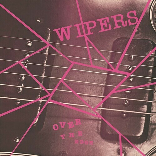 Wipers / Over The Edge (Import)