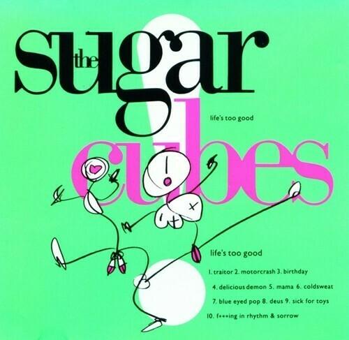 Sugarcubes / Life's Too Good (Import)