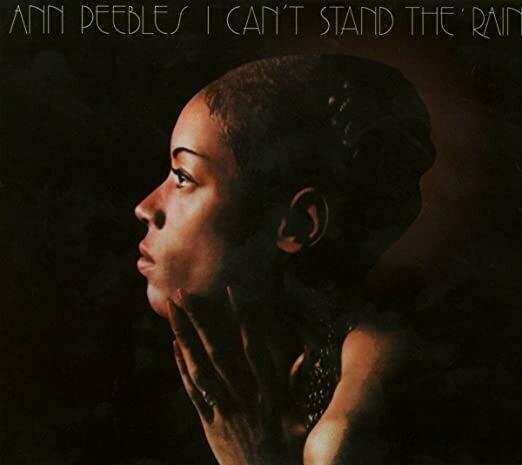 Ann Peebles / I Can't Stand The Rain