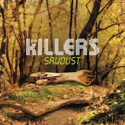 The Killers / Sawdust