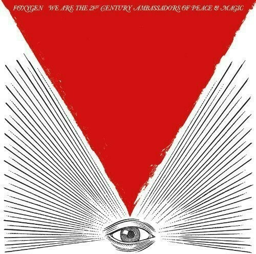 Foxygen / We Are 21st Century