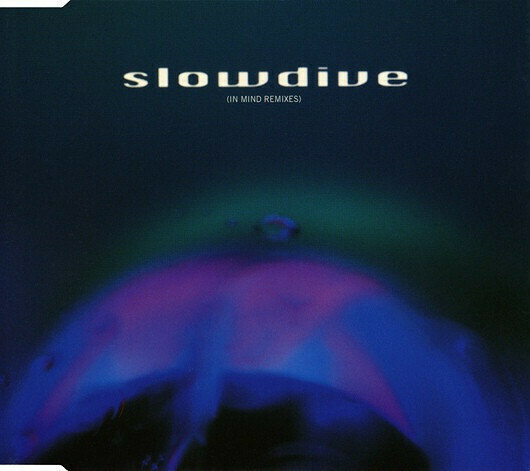 Slowdive / 5: In Mind Remixes