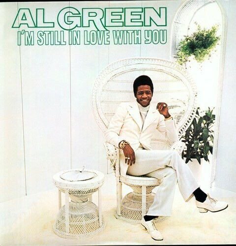 Al Green / I'm Still In Love With You Reissue