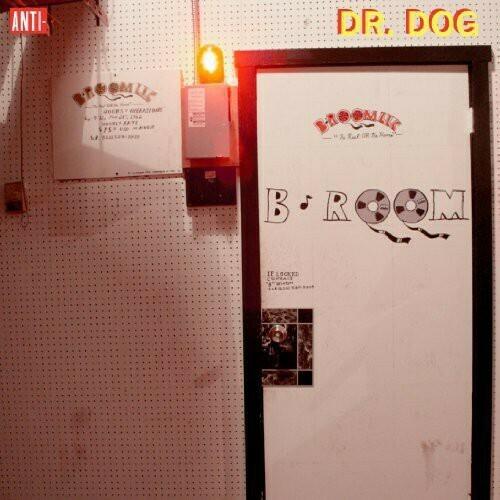 Dr. Dog / B-Room