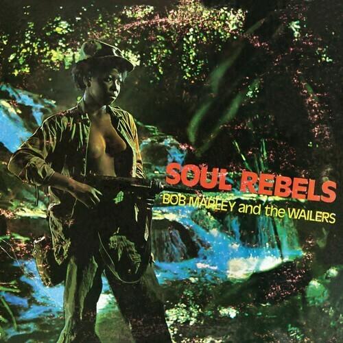 Bob Marley / Soul Rebels