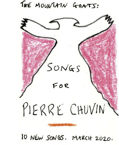 The Mountain Goats / Songs For Pierre Chuvin