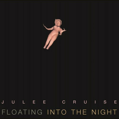 Julee Cruise / Floating Into The Night