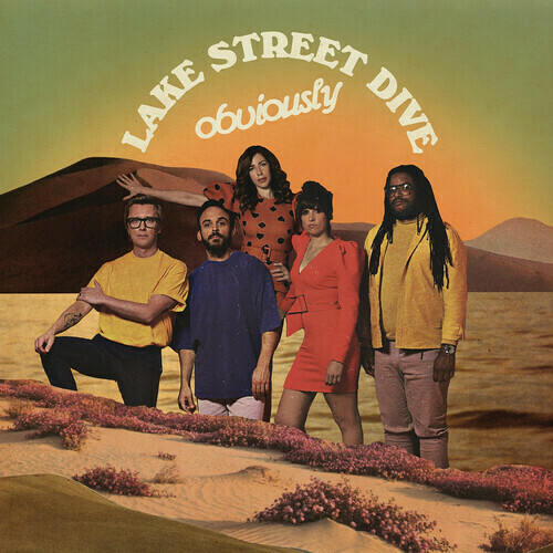 Lake Street Dive / Obviously