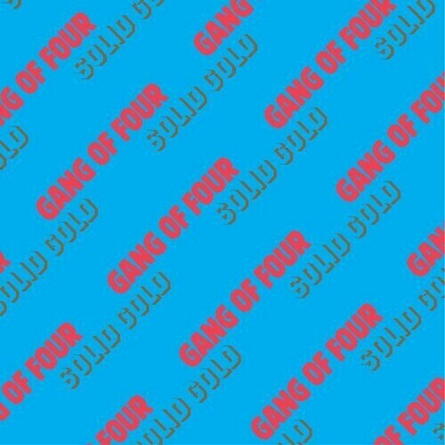 Gang Of Four / Solid Gold Reissue