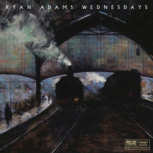 Ryan Adams / Wednesdays