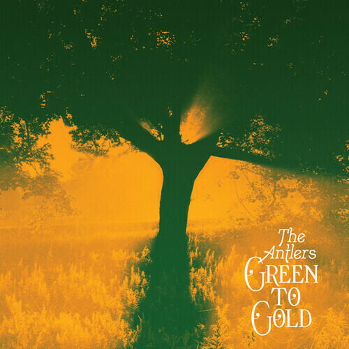 The Antlers / Green To Gold