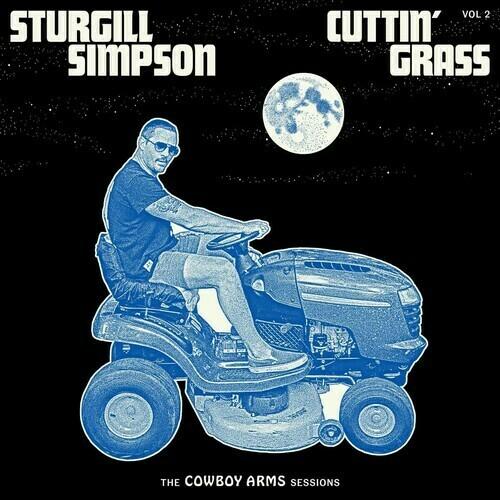 Sturgill Simpson / Cuttin' Grass Vol. 2