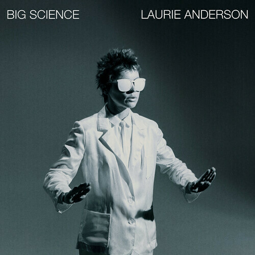 Laurie Anderson / Big Science
