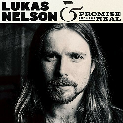 Lukas Nelson / Self Titled