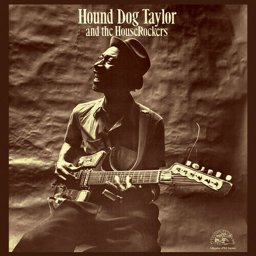 Hound Dog Taylor / Self Titled
