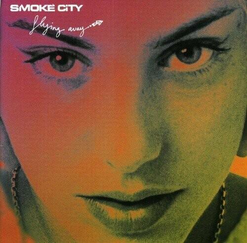 Smoke City / Flying Away