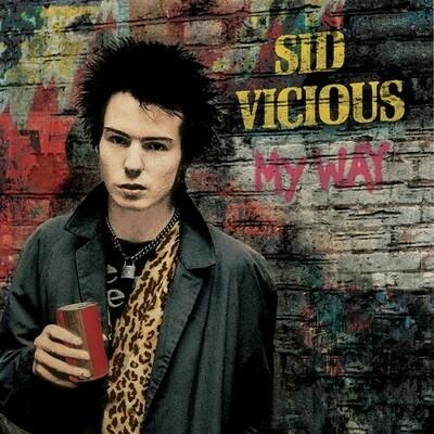Sid Vicious / My Way