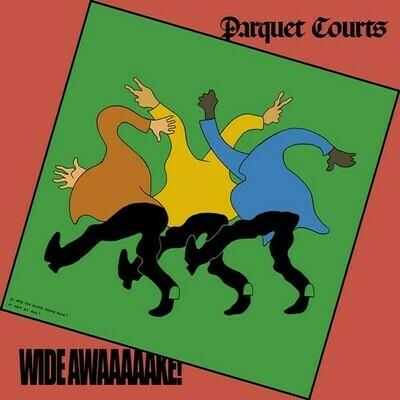 Parquet Courts / Wide Awake