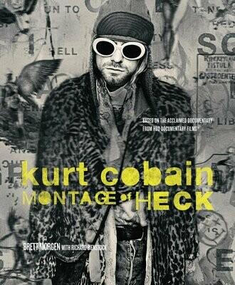 Kurt Cobain / Montage Of Heck
