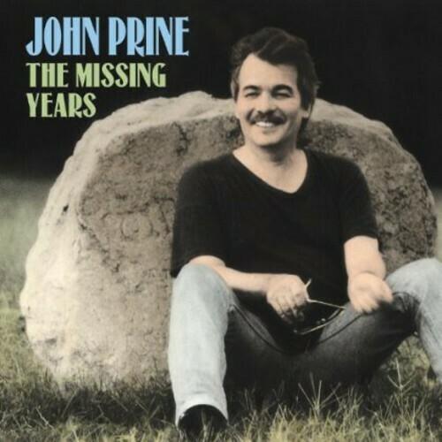 John Prine / Missing Years