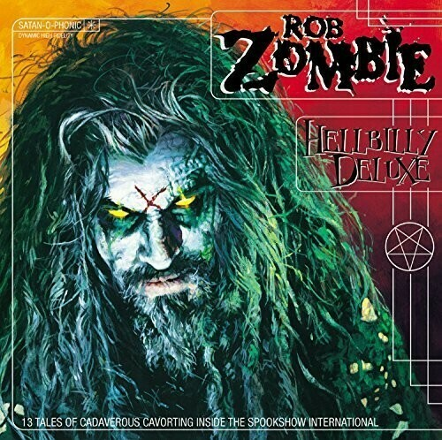 Rob Zombie / Hellbilly Deluxe