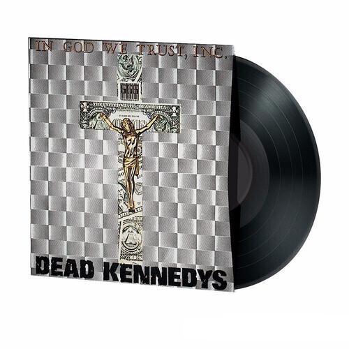 Dead Kennedys / In God We Trust
