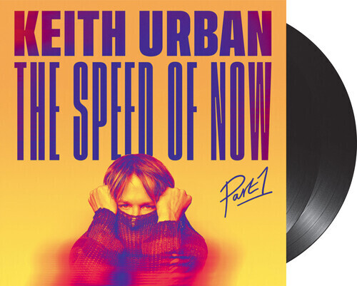 Keith Urban / The Speed Of Now Part 1