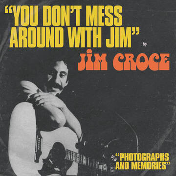 RSD21 Jim Croce / You Don't Mess Around With Jim