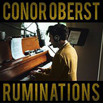 RSD21 Conor Oberst / Ruminations