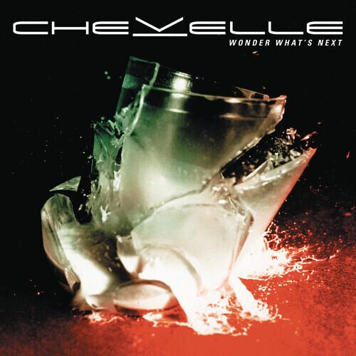 Chevelle / Wonder What's New