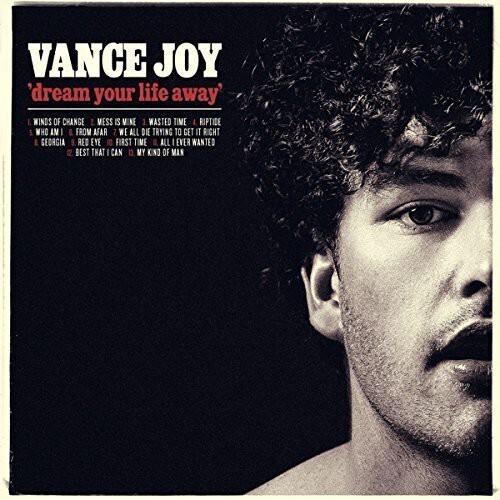 Vance Joy / Dream Your Life