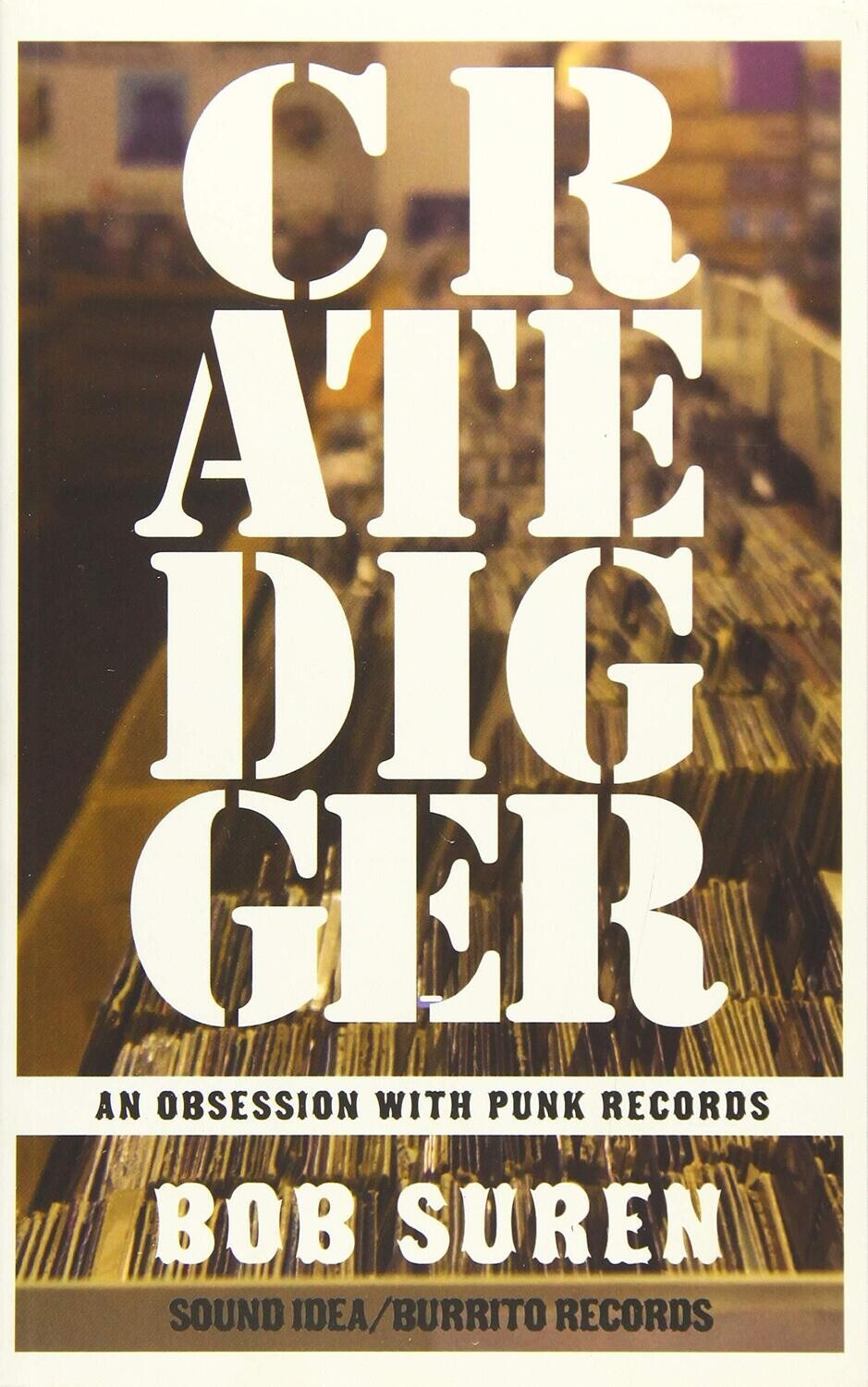 Crate Digger An Obsession With Punk Records