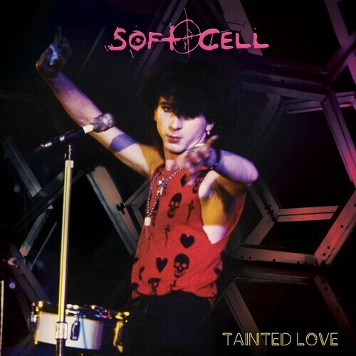 Soft Cell / Tainted Love Reissue