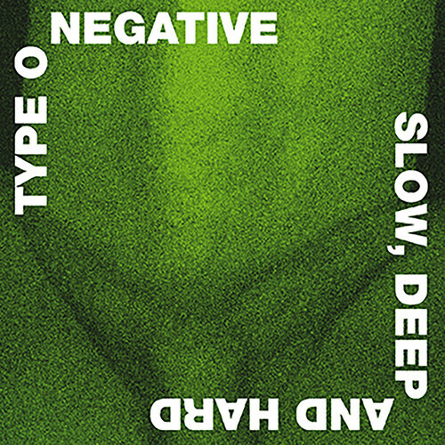 Type O Negative / Slow Deep