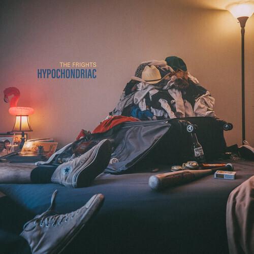 Frights / Hypochondriac