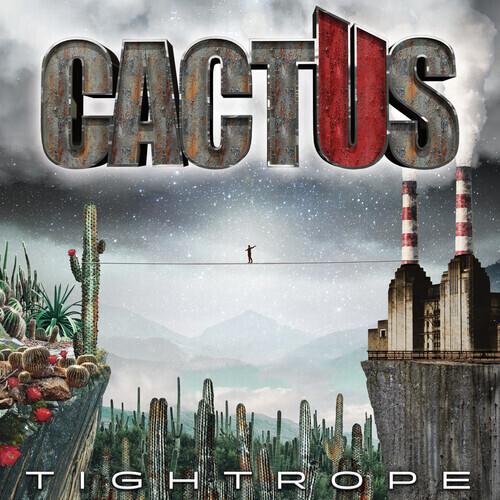 Cactus / Tightrope