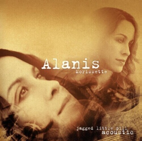 Alanis Morissette / Jagged Little Pill Acoustic