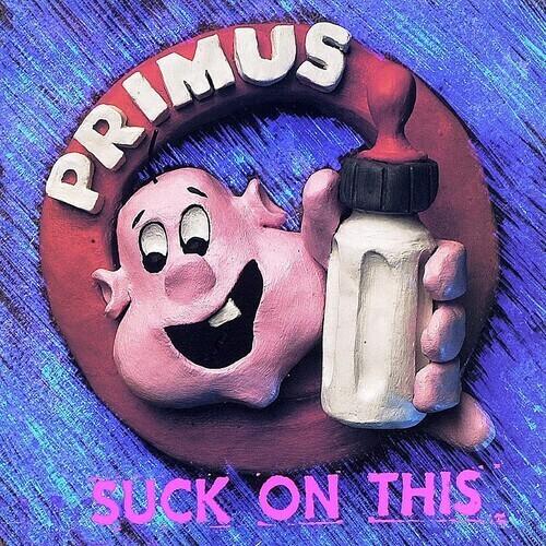 Primus / Suck On This